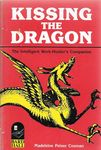 Kissing the Dragon: The Intelligent Work-Hunter's Companion