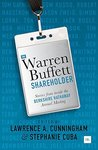 The Warren Buffett Shareholder: Stories from inside the Berkshire Hathaway Annual Meeting by Lawrence A. Cunningham and Stephanie Cuba