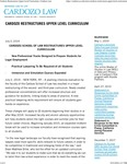 Cardozo Restructures Upper Level Curriculum by Benjamin N. Cardozo School of Law