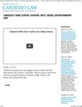Cardozo's FAME Center- Fashion, Arts, Media, Entertainment Law by Benjamin N. Cardozo School of Law