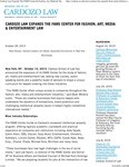 Cardozo Law Expands The FAME Center for Fashion, Art, Media & Entertainment Law by Benjamin N. Cardozo School of Law