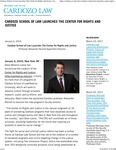 Cardozo School of Law Launches The Center for Rights and Justice by Benjamin N. Cardozo School of Law