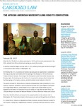 The African American Museum's Long Road to Completion by Benjamin N. Cardozo School of Law