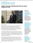 Cardozo's Two-week Courtroom Boot-Camp Trial Course Finishes 36th Year by Benjamin N. Cardozo School of Law