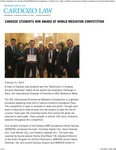 Cardozo Students win Award at World Mediation Competition by Benjamin N. Cardozo School of Law