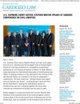 U.S. Supreme Court Justice Stephen Breyer Speaks at Cardozo Conference on Civil Liberties