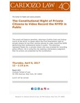 The Constitutional Right of Private Citizens to Video Record the NYPD in Public