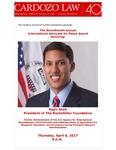 The Seventeenth Annual International Advocate for Peace Award  Honoring: Rajiv Shah, President of the Rockefeller Foundation
