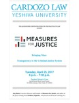 Measures for Justice: Bringing More Transparency to the Criminal Justice System