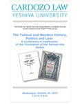 The Talmud and Western History, Politics and Law: A Conference in Celebration of the Translation of the Talmud Into Italian
