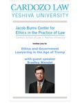 Ethics and Government Lawyering in the Age of Trump With Guest Speaker Bradley Wendel