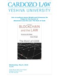 Join Co-Authors Aaron Wright and Primavera DE Filippi for the Launch of Blockchain and the Law: The Rule of Code