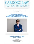 To End a Presidency: A Book Talk and Discussion With Joshua Matz and Professor Kate Shaw