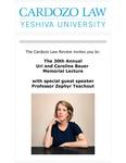 The 30th Annual Uri and Caroline Bauer Memorial Lecture