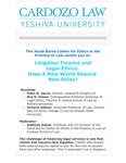 Litigation Finance and Legal Ethics: Does a New World Require New Rules?