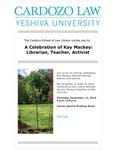 A Celebration of Kay Mackey: Librarian, Teacher, Activist