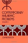 Contemporary Halakhic Problem Volume 1
