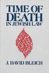 Time of Death in Jewish Law by J. David Bleich