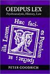 Oedipus Lex: Psychoanalysis, History, Law by Peter Goodrich