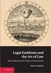 Legal Emblems and the Art of Law : Obiter Depicta as the Vision of Governance by Peter Goodrich