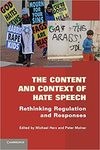 The Content and Context of Hate Speech : Rethinking Regulation and Responses by Michael E. Herz and Peter Molnar