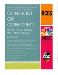 Confront or Conform?: Broadcast Deals with New Media
