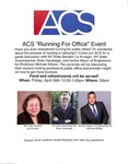 """ACS """"Running For Office"""" Event by Cardozo American Constitution Society for Law and Policy"""