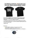 """Black Lawyers Matter"" T-shirt Sale by Black Law Student Association (BLSA)"