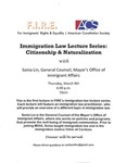 Immigration Law Lecture Series: Citizenship and Naturalization with Sonia Lin, General Counsel, Mayor's Office of Immigrant Affairs