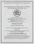 Overcoming Barriers to Employment for Workers with Criminal Records in New York by The Labor & Employment Committee of the National Lawyers Guild - NYC Chapter, The National Lawyers Guild Mass Incarceration Committee, and Cardozo Labor & Employment Law Society
