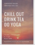 Chill Out Drink Tea Do Yoga by Cardozo Southeast Asian Law Student Association (SALSA)