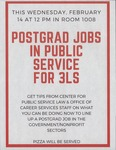 Postgrad Jobs in Public Service for 3Ls by Center for Public Service Law and Office of Career Services