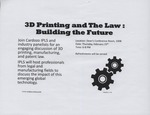 3D Printing and the Law: Building the Future by Cardozo Intellectual Property Law Society (IPLS)