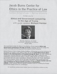 Ethics and Government Lawyering in the Age of Trump by Jacob Burns Center for Ethics in the Practice of Law