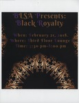 Black Royalty by Black Law Student Association (BLSA)