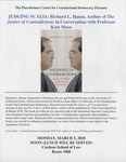 JUDGING SCALIA: Richard L. Hasen, Author of The Justice of Contradictions in Conversation with Professor Kate Shaw