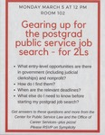 Gearing Up For the Postgrad Public Service Job Search - for 2Ls