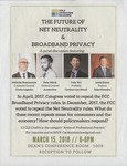 The Future of Net Neutrality & Broadband Privacy by Cardozo Data Law Society (CDLS)