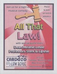 All That Law! Cardozo Law Revue by Cardozo Law Revue and Barbri
