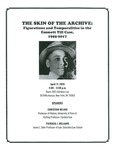 The Skin of the Archive: Figurations and Temporalities in the Emmett Till Case, 1955-2017