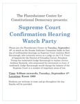 Supreme Court Confirmation Hearing Watch Party