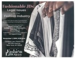 Fashionalbe JDs: Legal Issues in the Fashion Industry